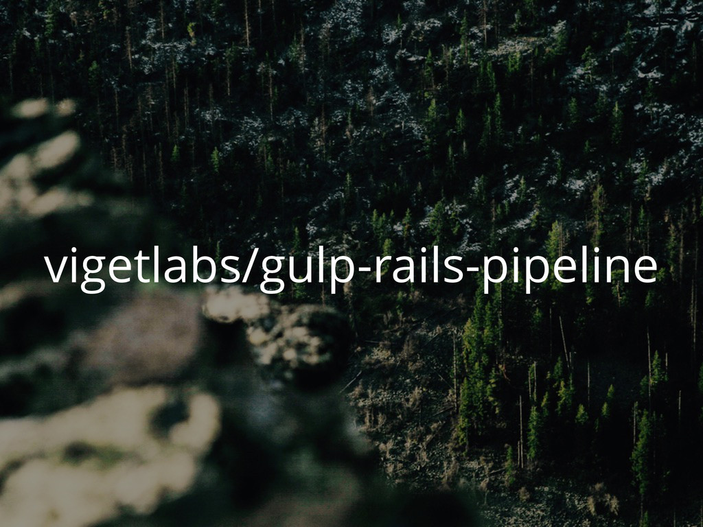 vigetlabs/gulp-rails-pipeline