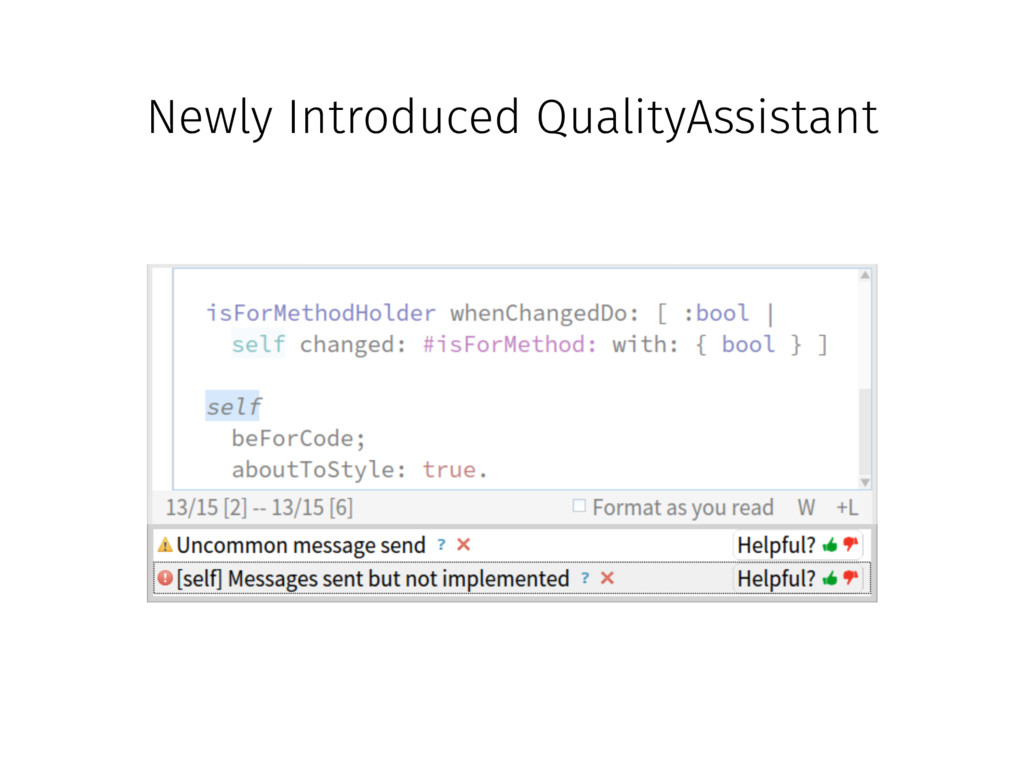 Newly Introduced QualityAssistant