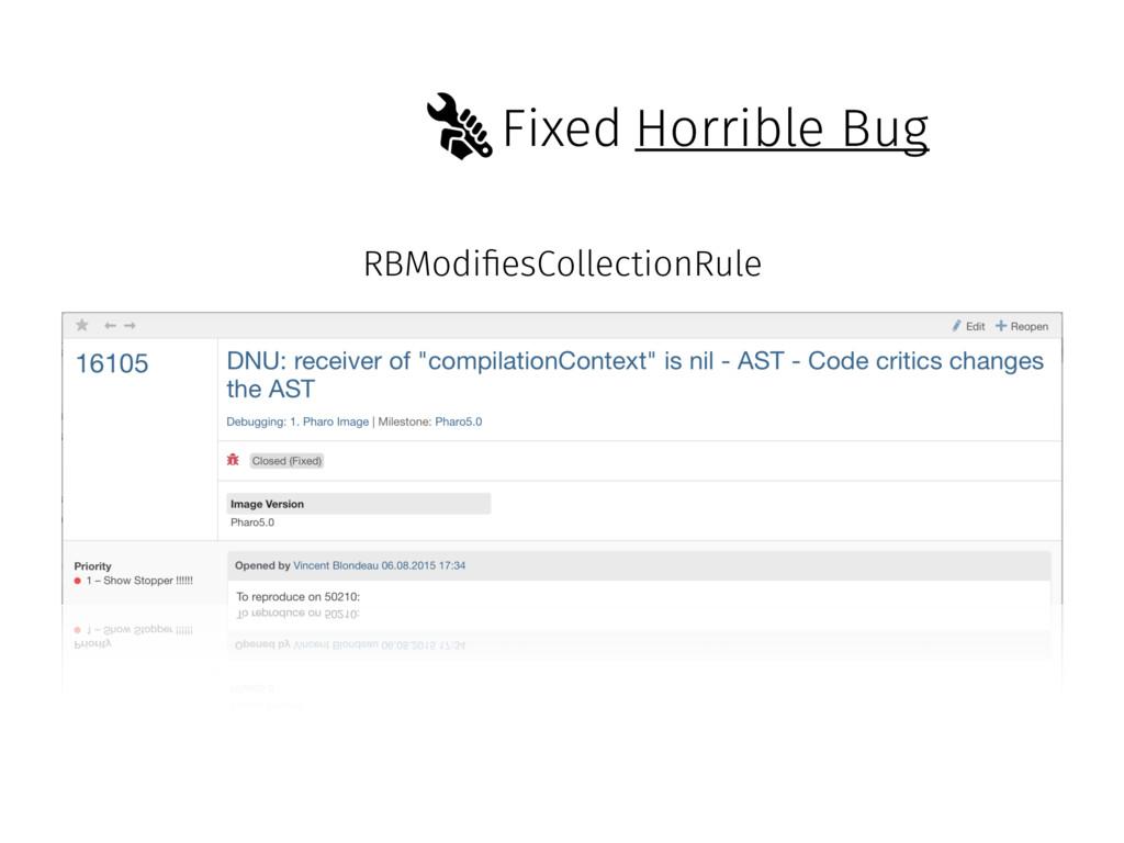 Fixed RBModi!esCollectionRule Horrible Bug