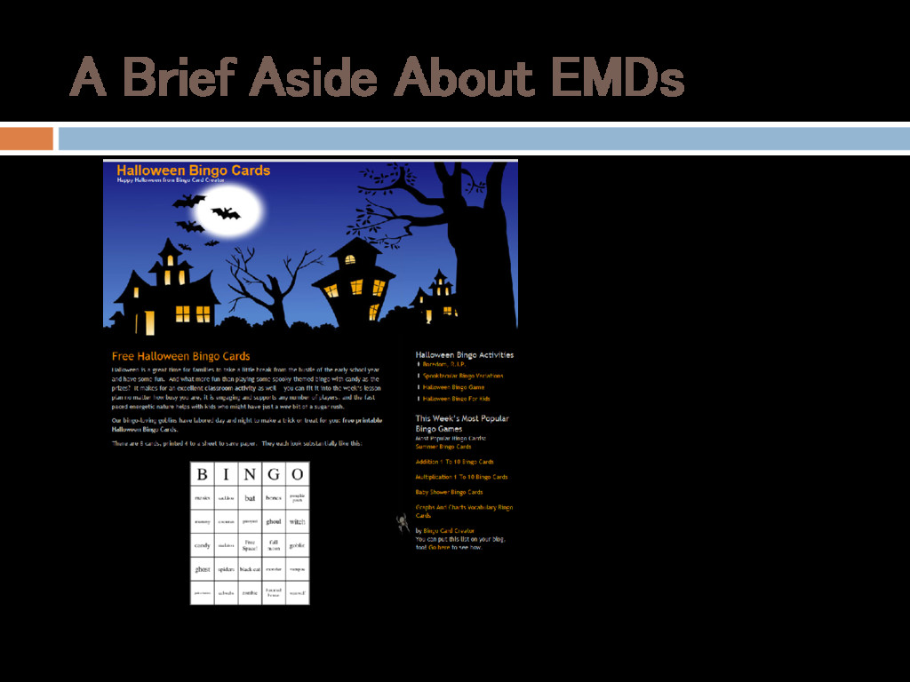 A Brief Aside About EMDs • Mini-sites targeted ...