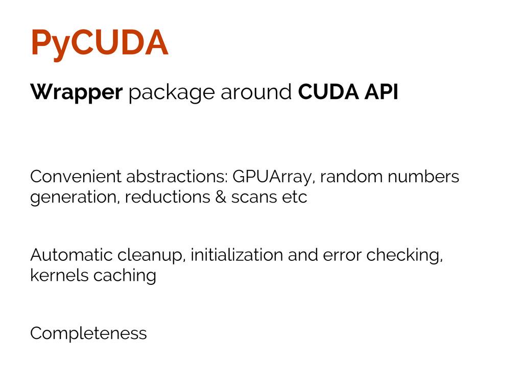 PyCUDA Wrapper package around CUDA API Convenie...