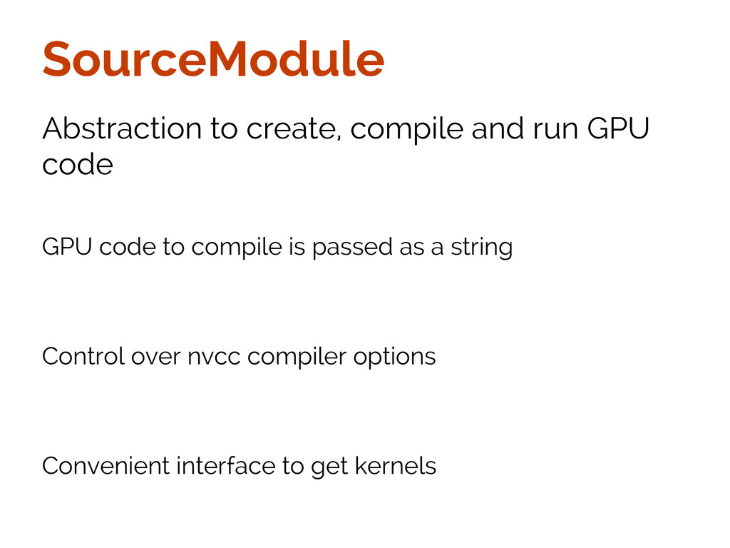 SourceModule Abstraction to create, compile and...