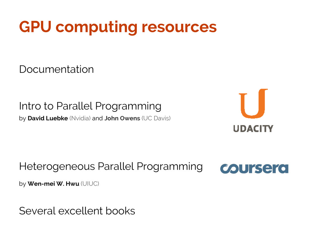 GPU computing resources Documentation Intro to ...