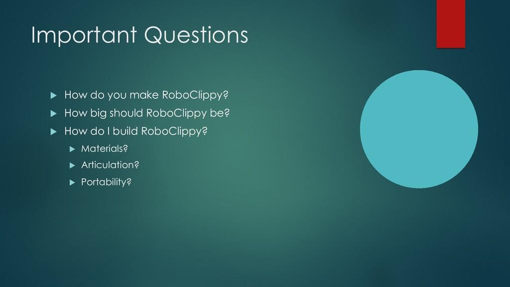 Important Questions u How do you make RoboClipp...