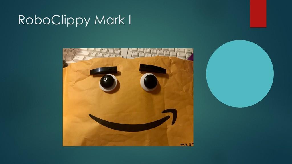 RoboClippy Mark I