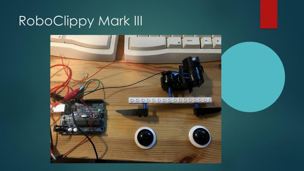 RoboClippy Mark III