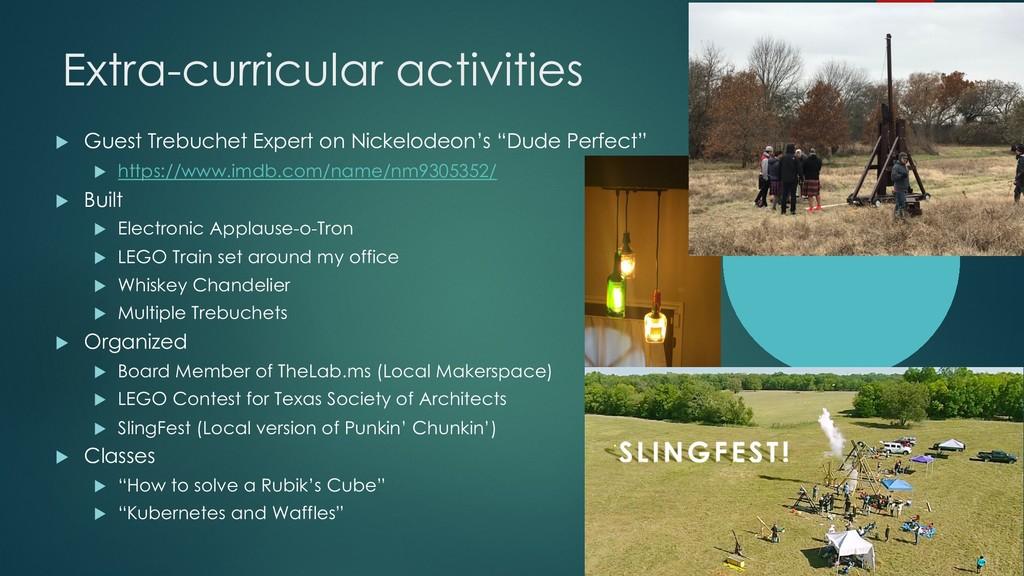 Extra-curricular activities u Guest Trebuchet E...