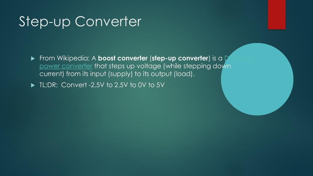 Step-up Converter u From Wikipedia: A boost con...