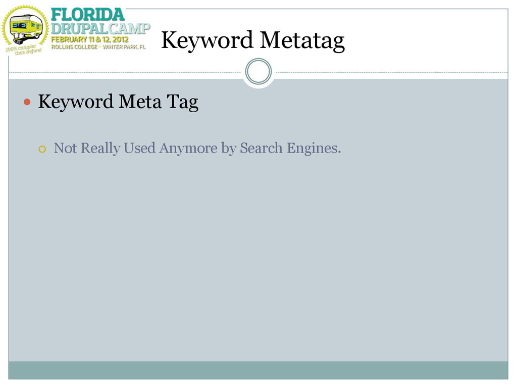 Keyword Metatag  Keyword Meta Tag  Not Really...