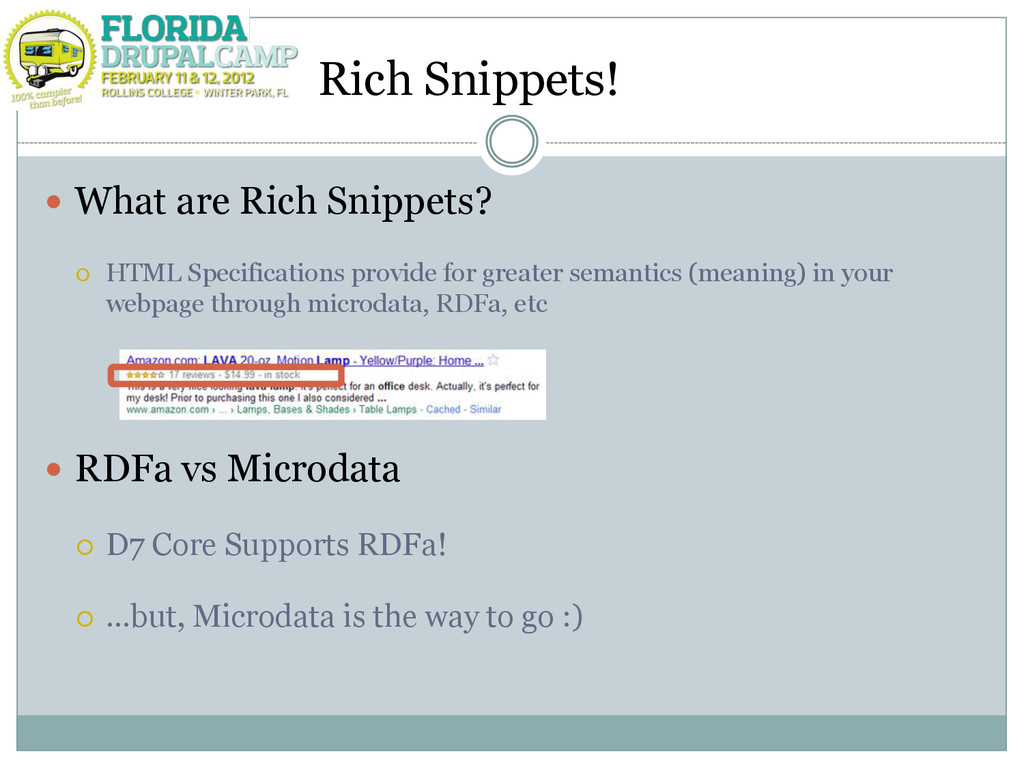 Rich Snippets!  What are Rich Snippets?  HTML...