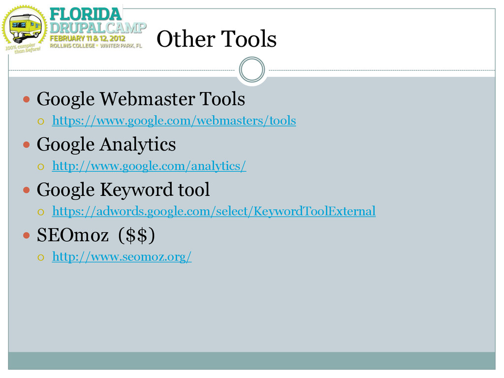 Other Tools  Google Webmaster Tools  https://...