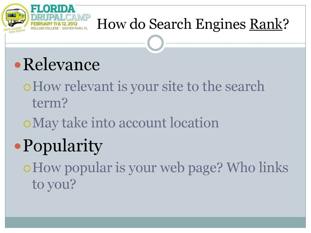 How do Search Engines Rank? Relevance How rel...