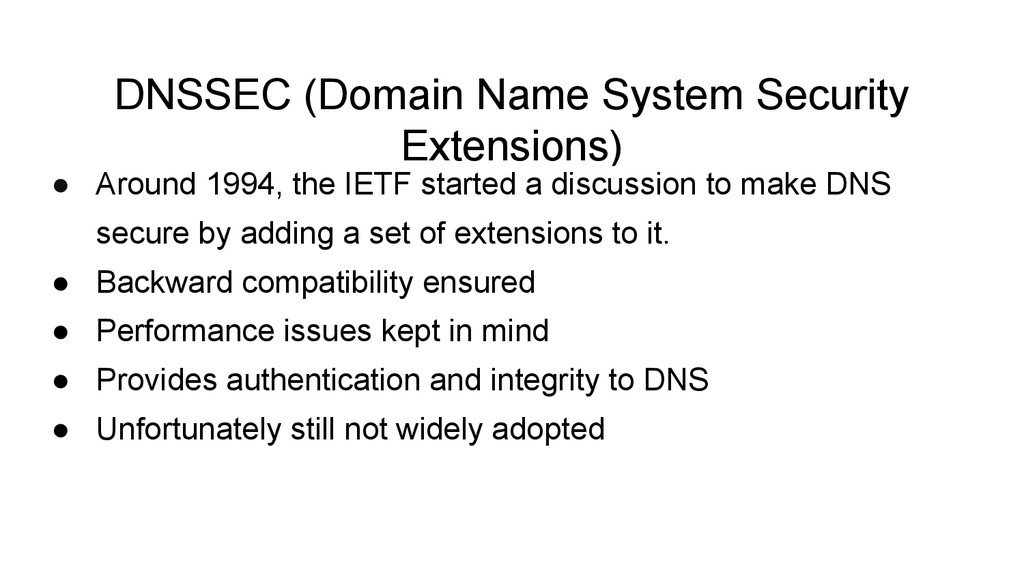 DNSSEC (Domain Name System Security Extensions)...
