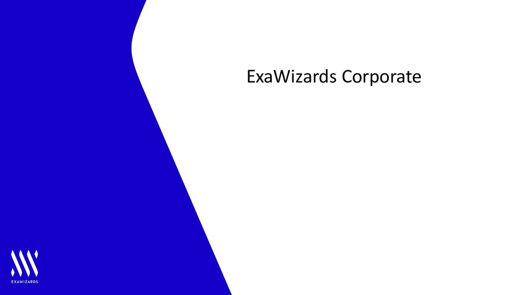 STRICTLY CONFIDENTIAL | 1 ExaWizards Corporate