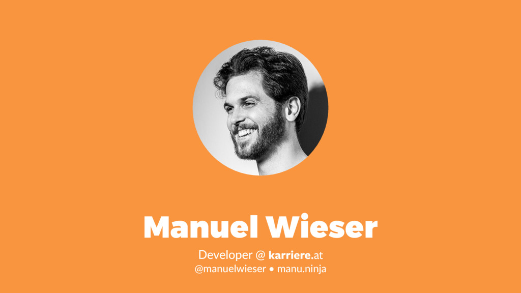 Manuel Wieser Developer @ karriere.at