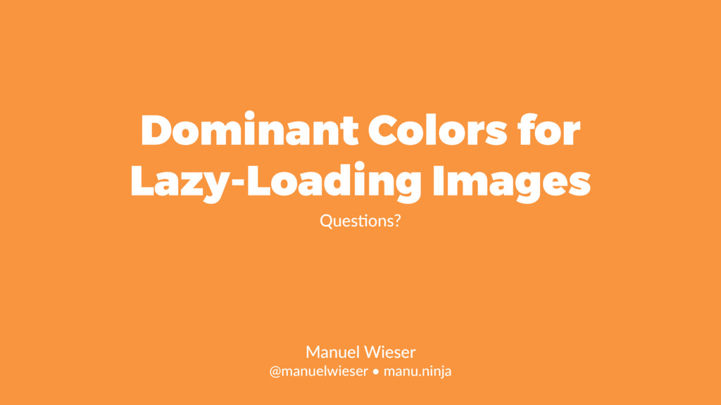 Dominant Colors for Lazy-Loading Images Queslon...