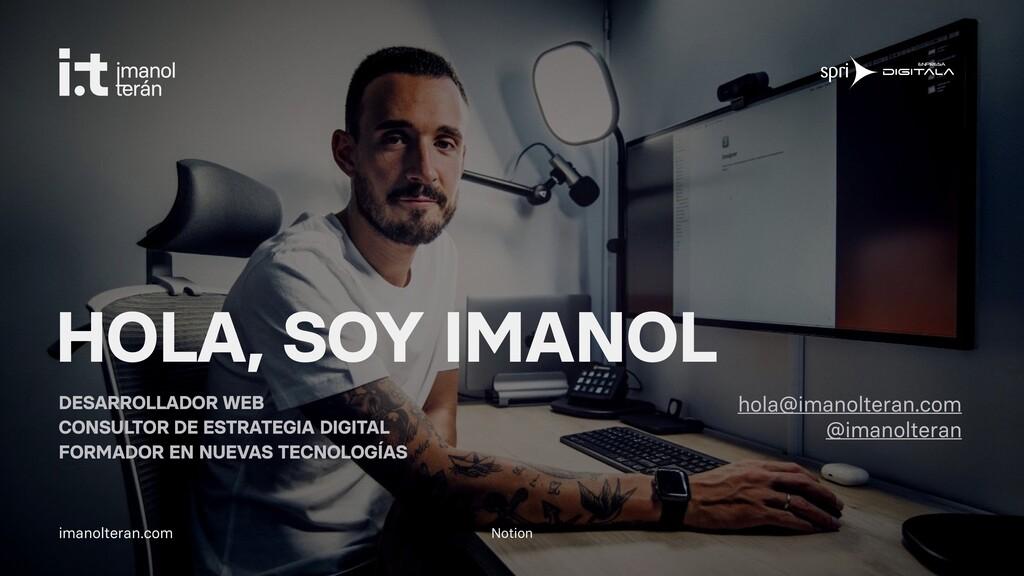 Notion imanolteran.com HOLA, SOY IMANOL DESARRO...