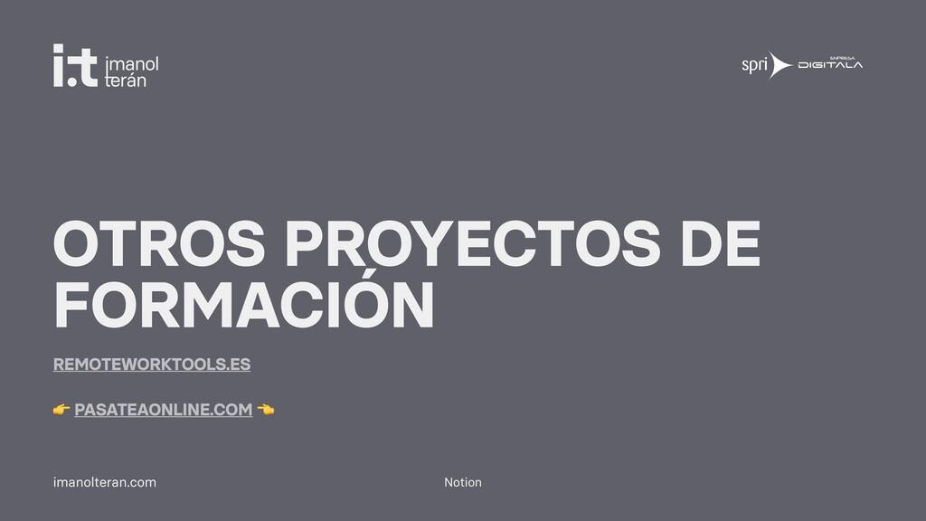 Notion imanolteran.com OTROS PROYECTOS DE FORMA...