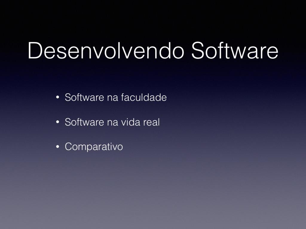 Desenvolvendo Software • Software na faculdade ...