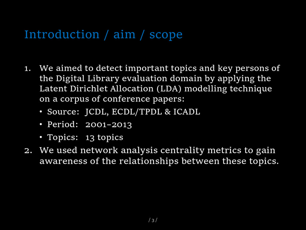 Introduction / aim / scope 1. We aimed to detec...