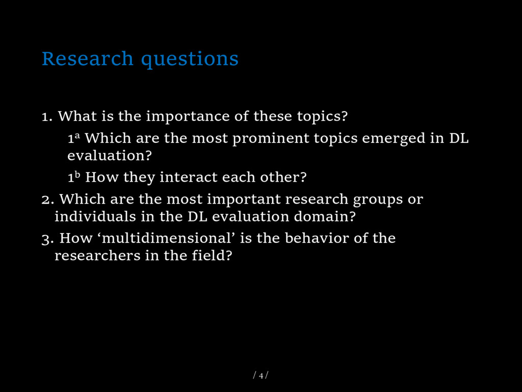 Research questions 1. What is the importance of...