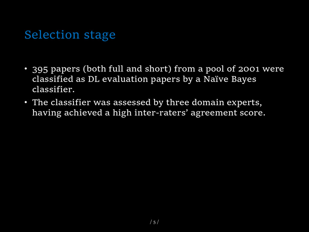 Selection stage • 395 papers (both full and sho...