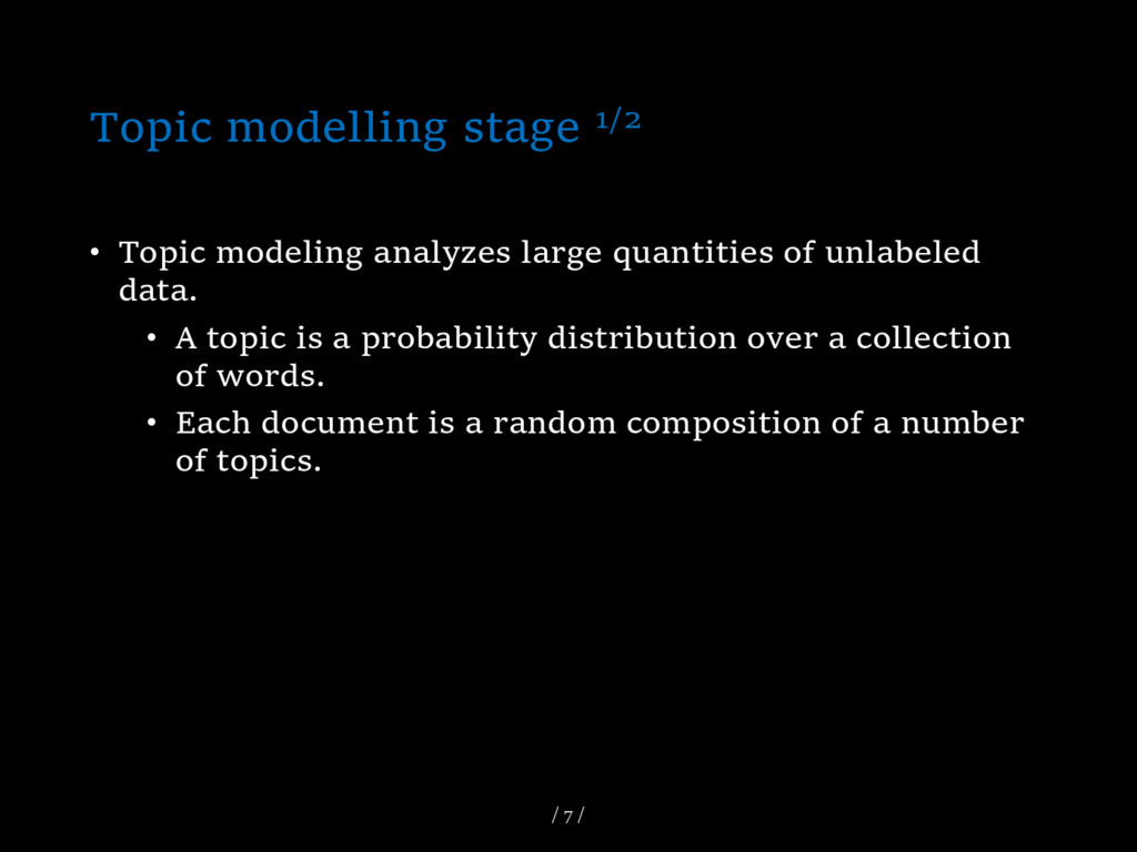 Topic modelling stage 1/2 • Topic modeling anal...