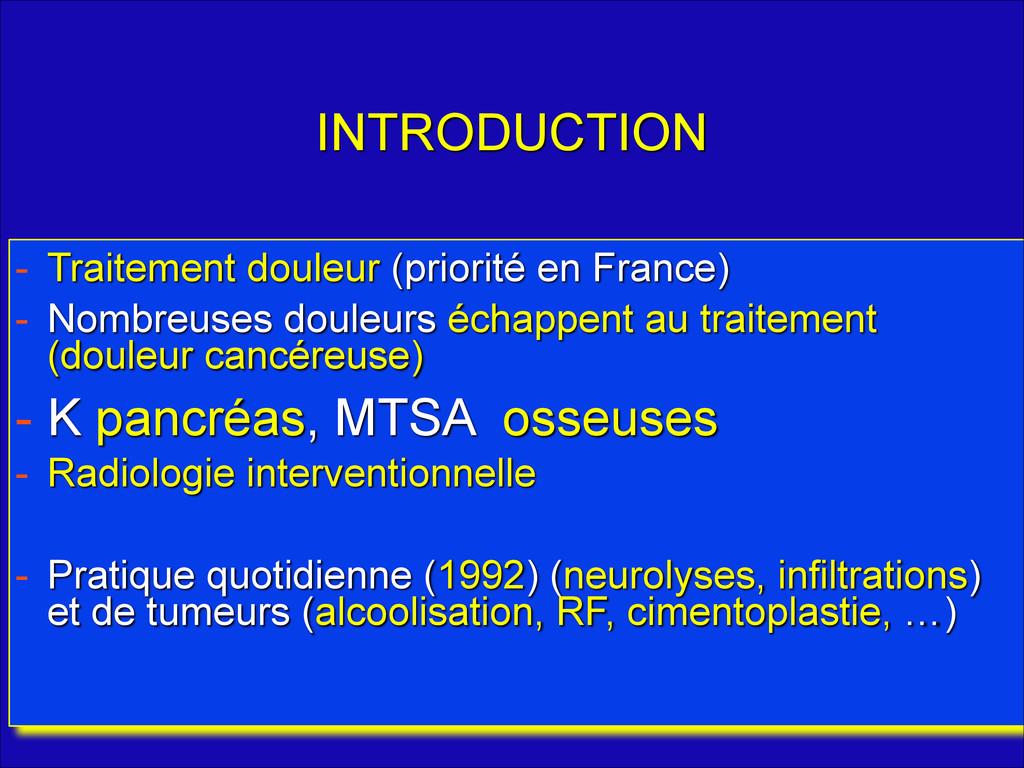 INTRODUCTION - Traitement douleur (priorité en ...