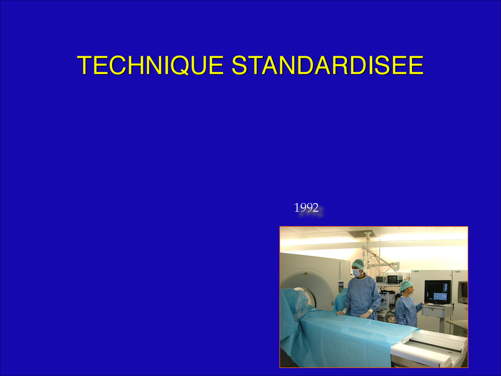 TECHNIQUE STANDARDISEE 1992