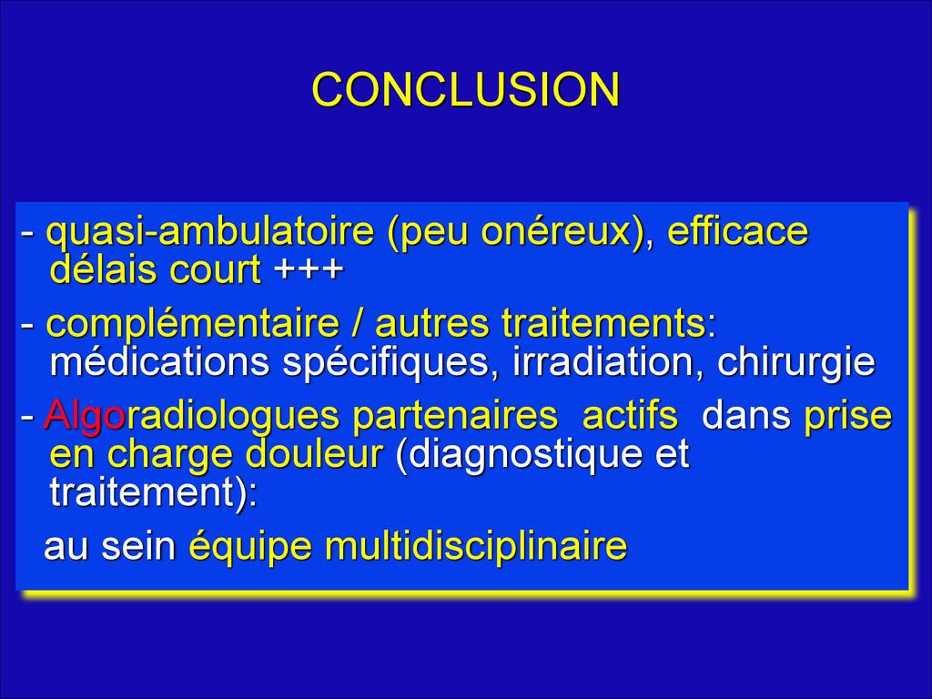 CONCLUSION - quasi-ambulatoire (peu onéreux), e...