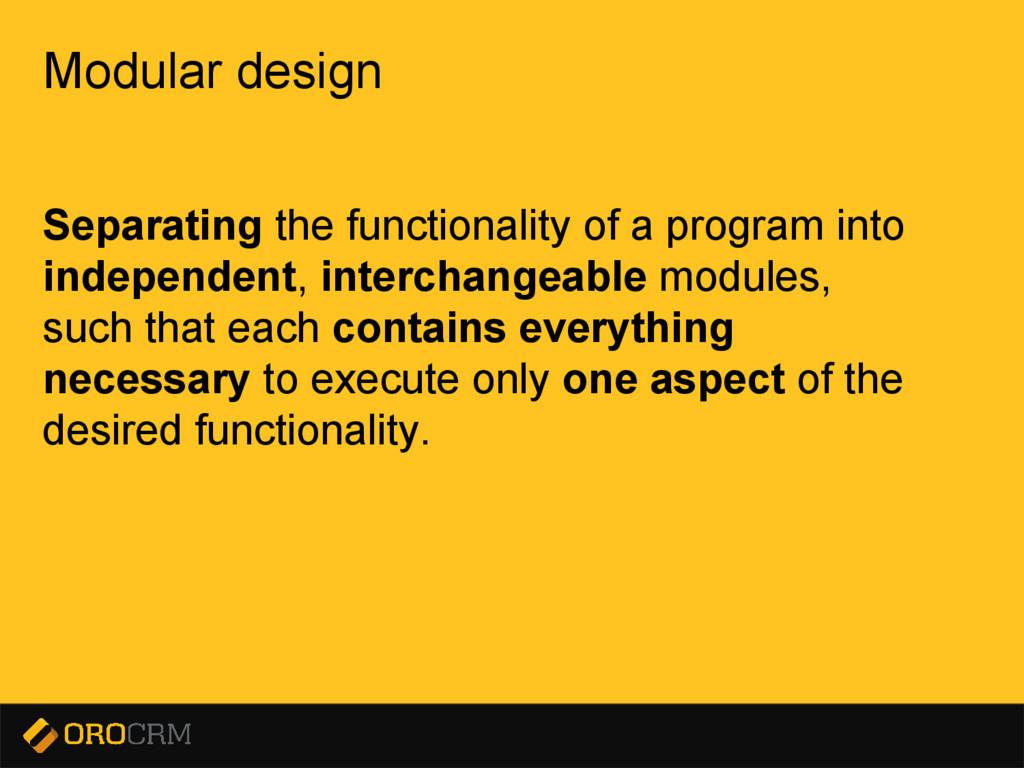 Presentation title here Modular design Separati...