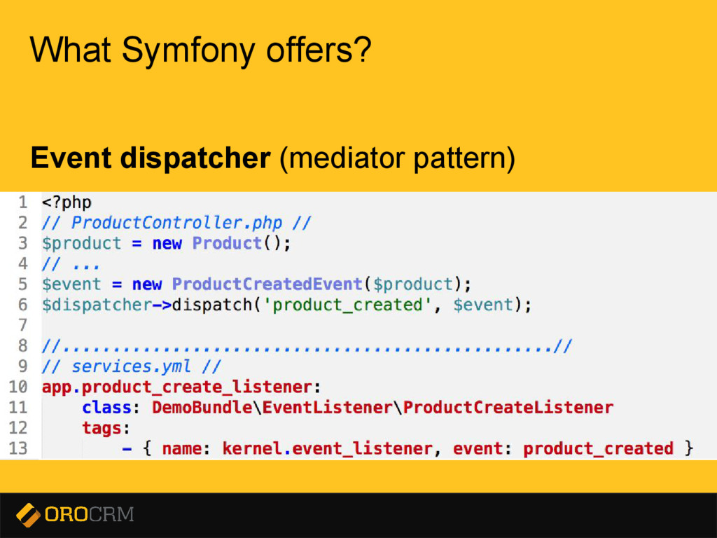 Presentation title here What Symfony offers? Ev...