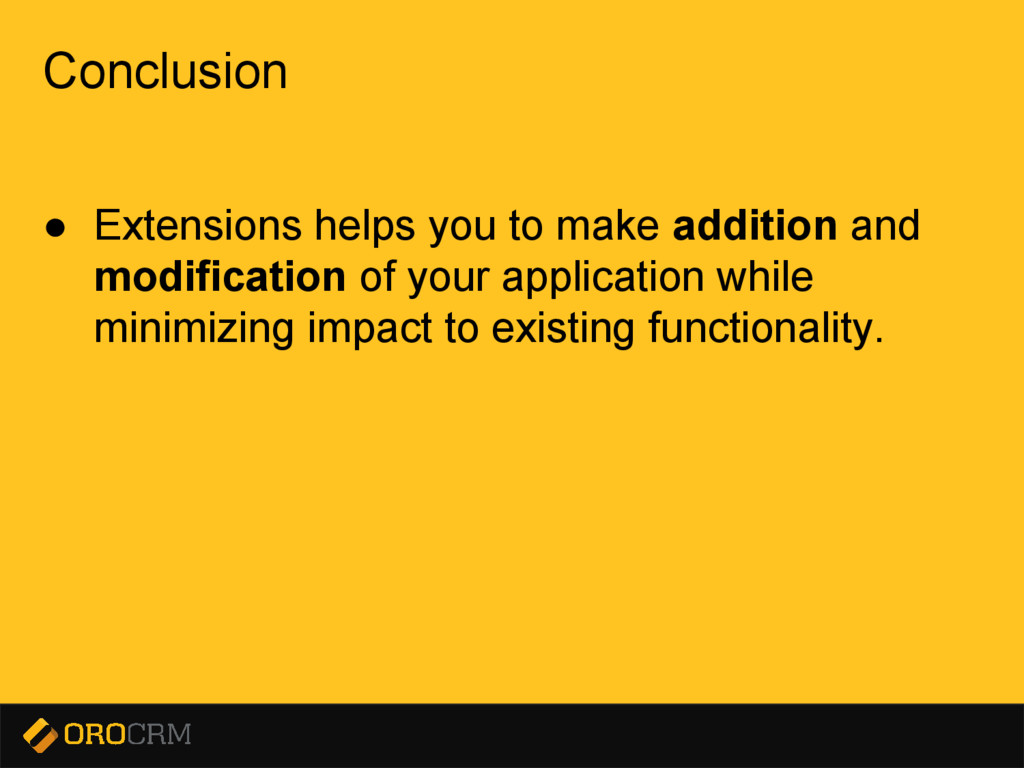 Presentation title here Conclusion ● Extensions...