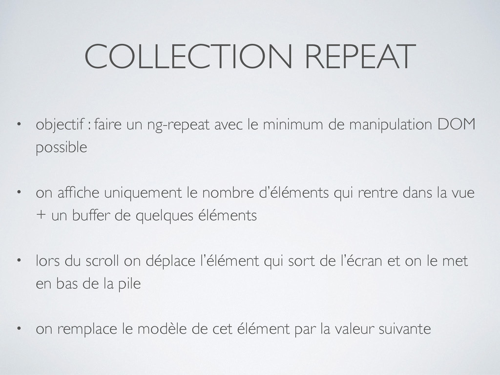 COLLECTION REPEAT • objectif : faire un ng-repe...