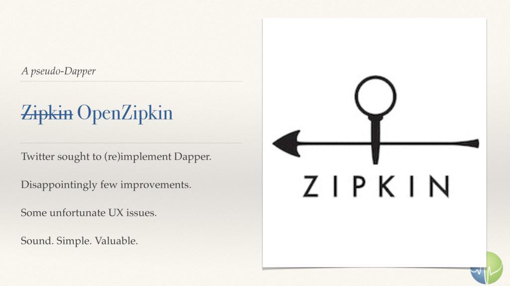 A pseudo-Dapper Zipkin OpenZipkin Twitter sough...