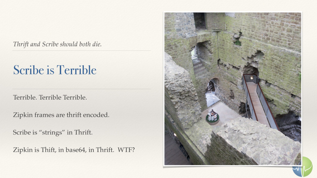 Thrift and Scribe should both die. Scribe is Te...