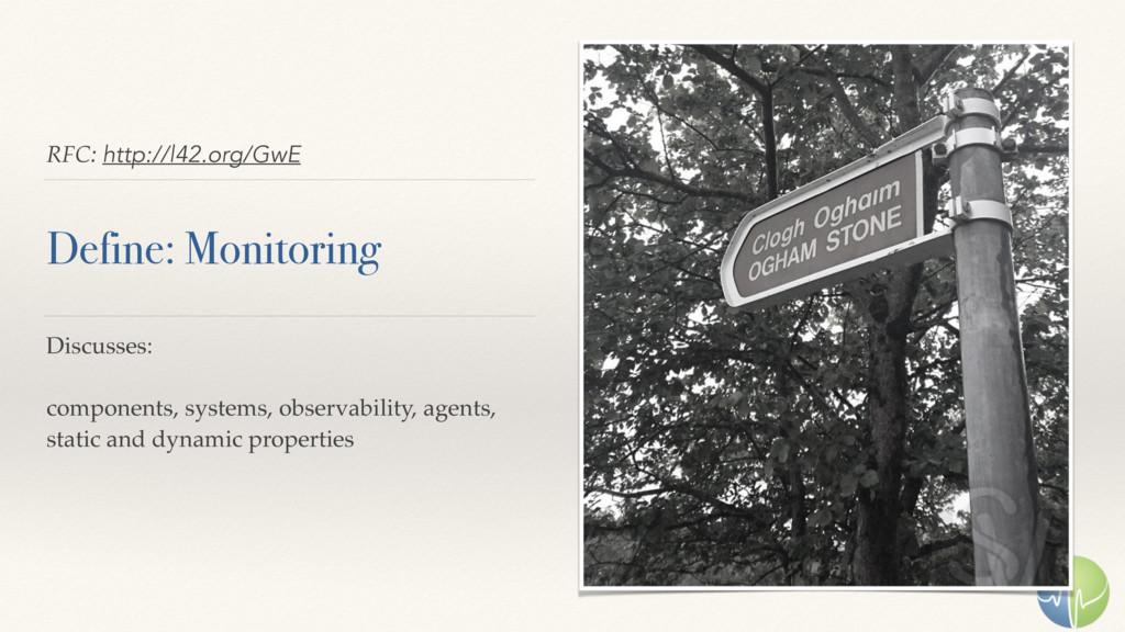 RFC: http://l42.org/GwE Define: Monitoring Disc...