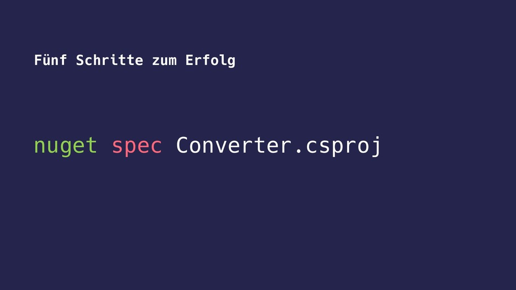 nuget spec Converter.csproj Fünf Schritte zum E...