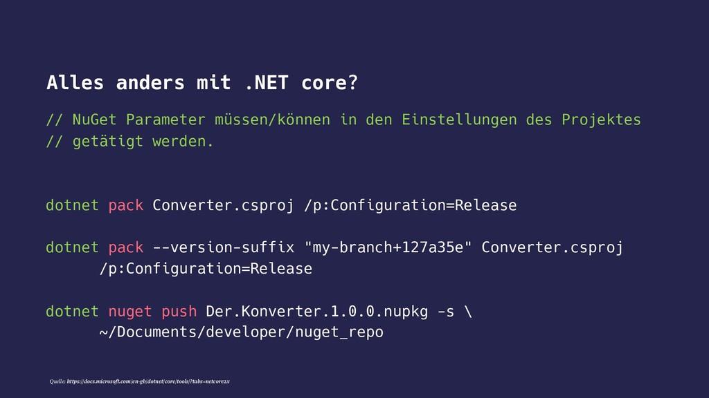 // NuGet Parameter müssen/können in den Einstel...
