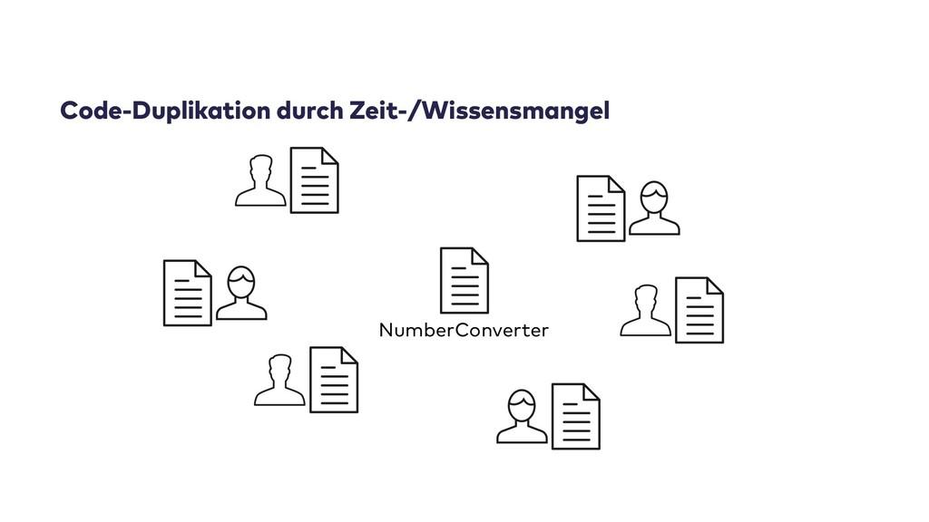 Code-Duplikation durch Zeit-/Wissensmangel Numb...