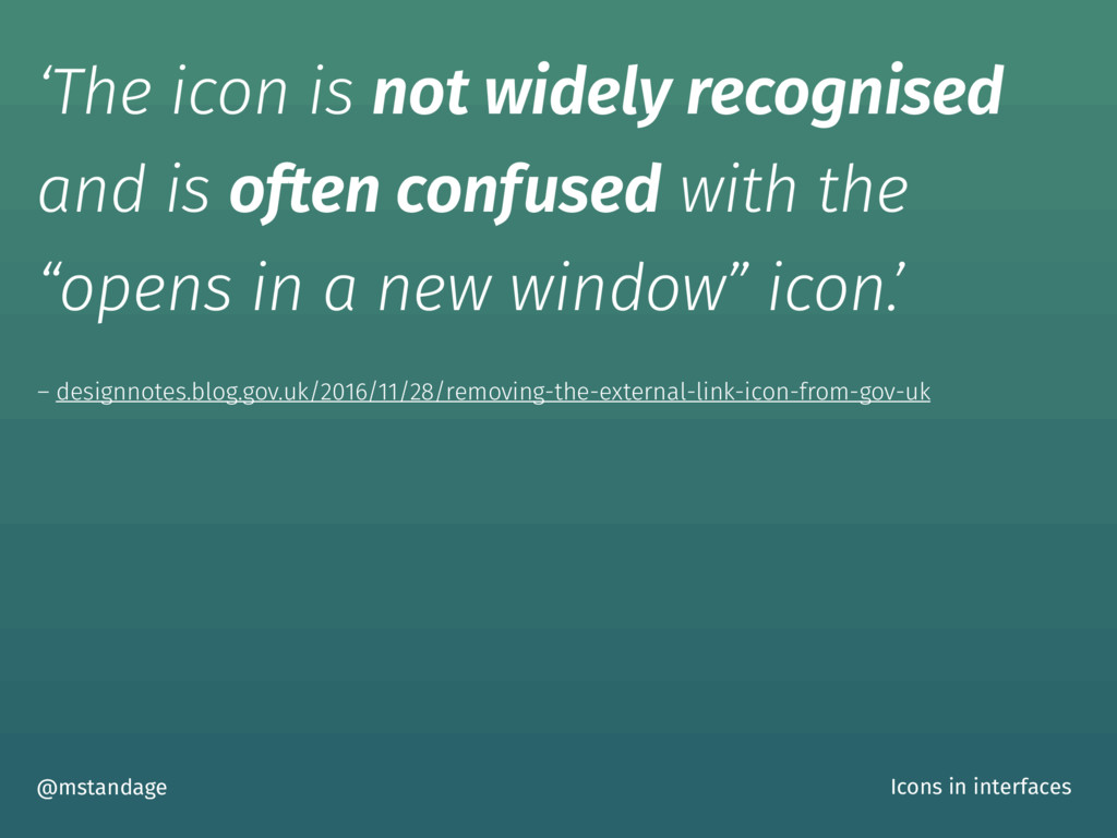 'The icon is not widely recognised and is often...