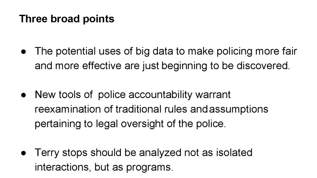 ● The potential uses of big data to make polici...