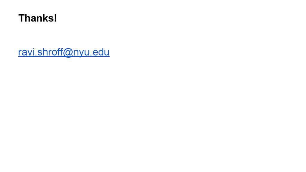 ravi.shroff@nyu.edu Thanks!