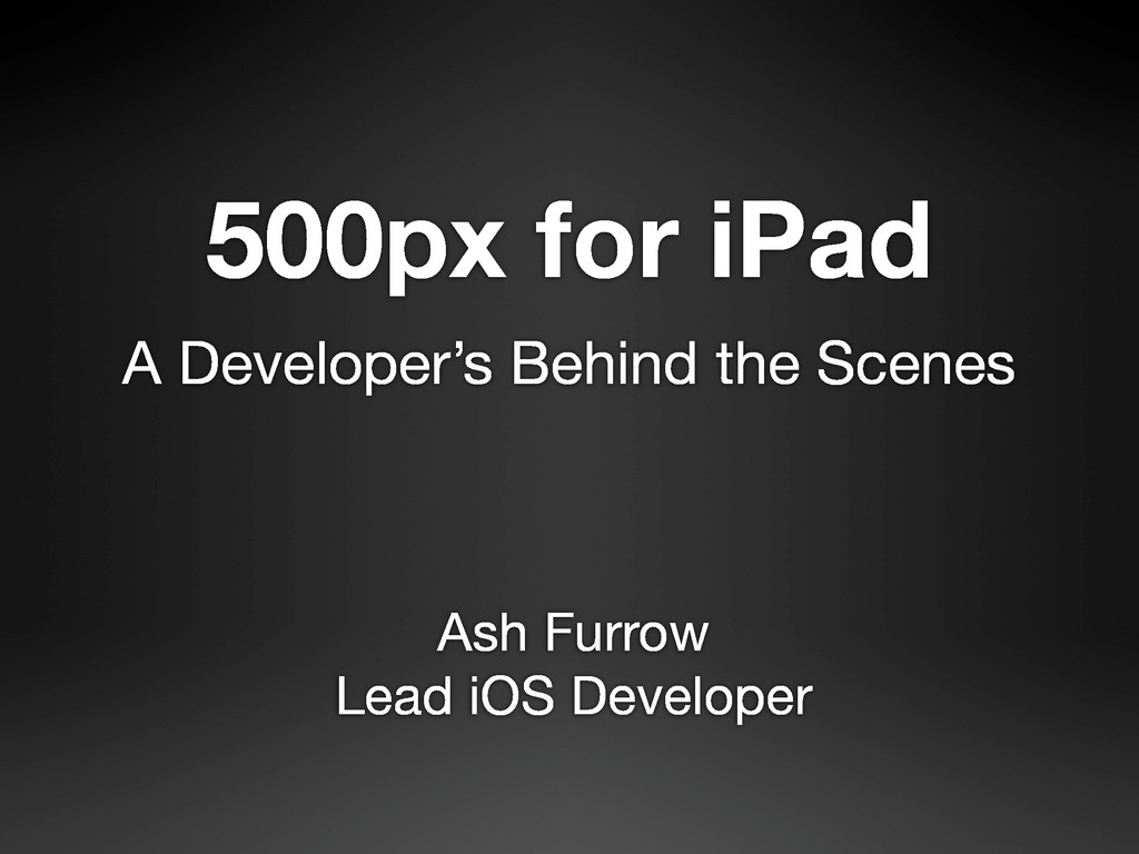 A Developer's Behind the Scenes 500px for iPad ...
