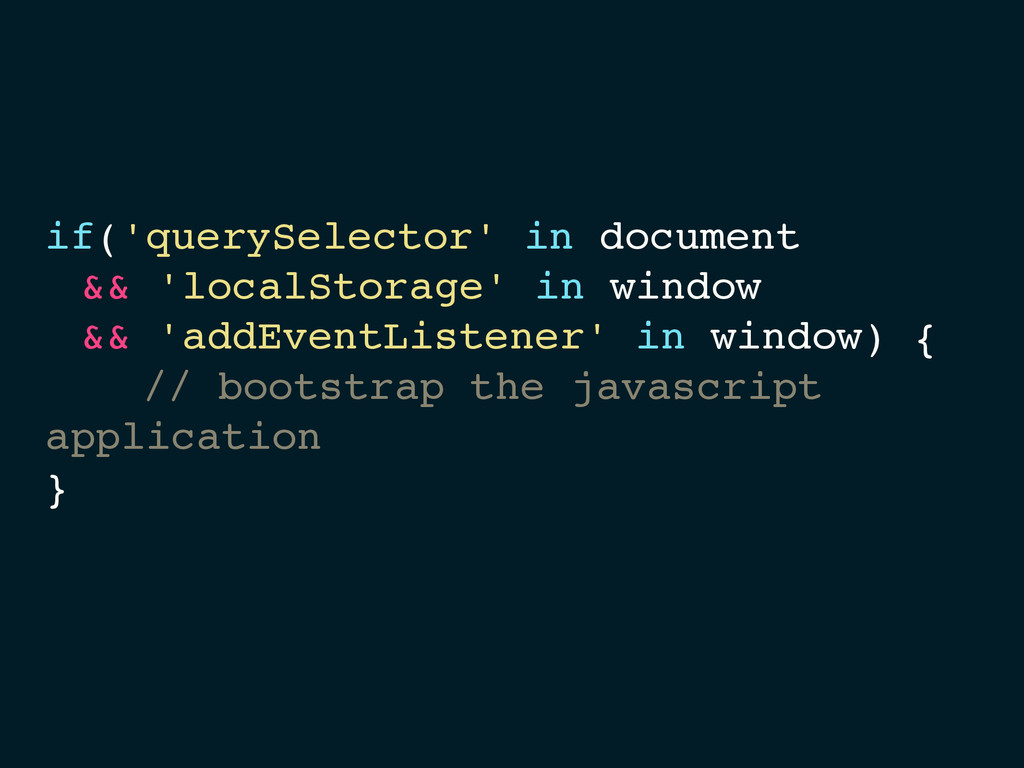 if('querySelector' in document && 'localStorage...