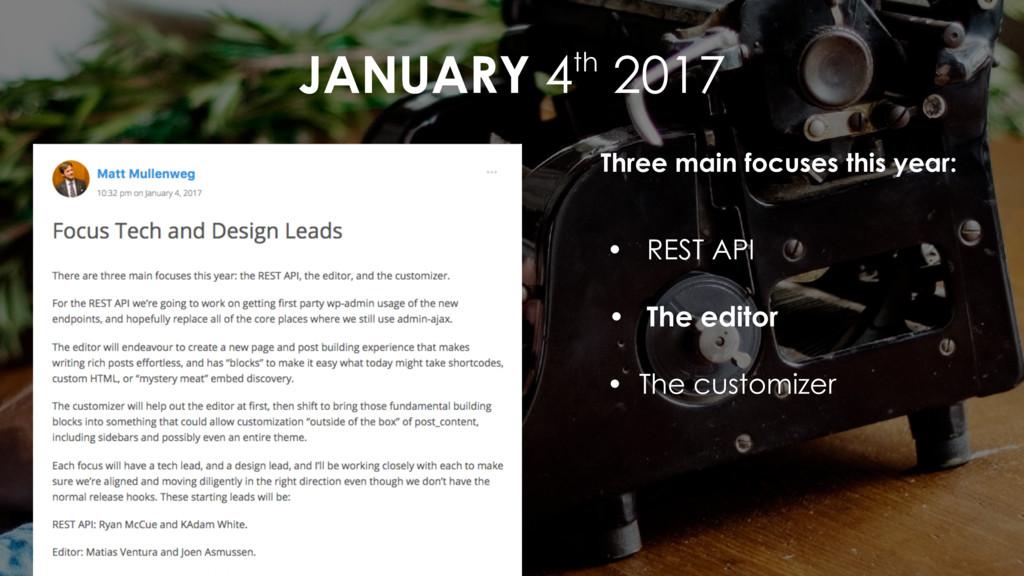 JANUARY 4th 2017 Three main focuses this year: ...