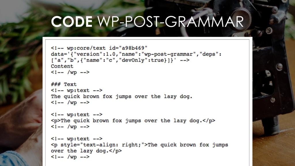 CODE WP-POST-GRAMMAR