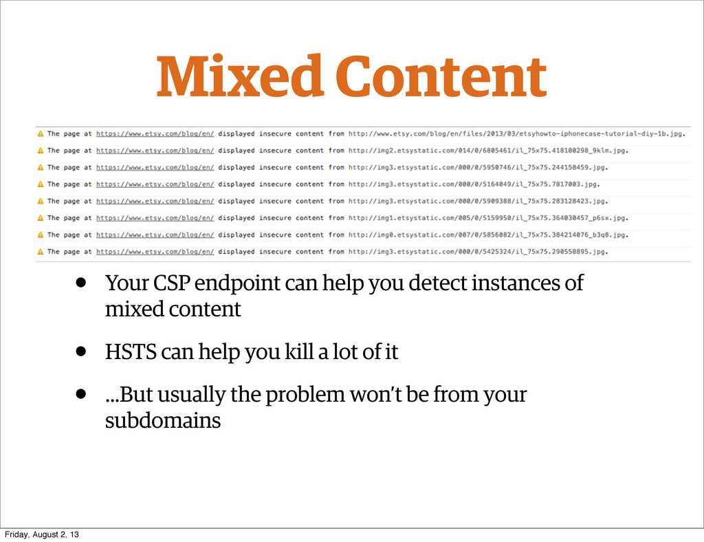 Mixed Content • Your CSP endpoint can help you ...