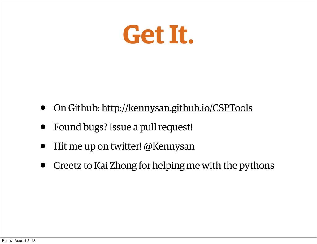 Get It. • On Github: http://kennysan.github.io/...