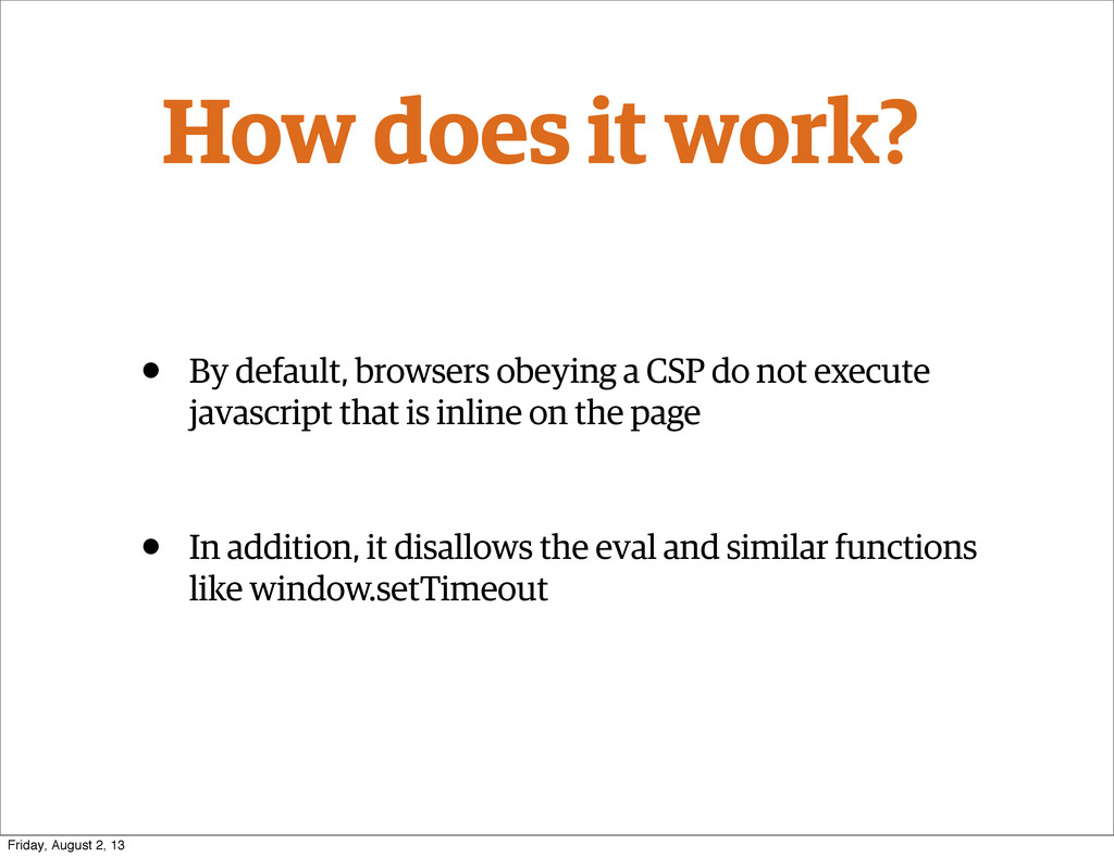How does it work? • By default, browsers obeyin...